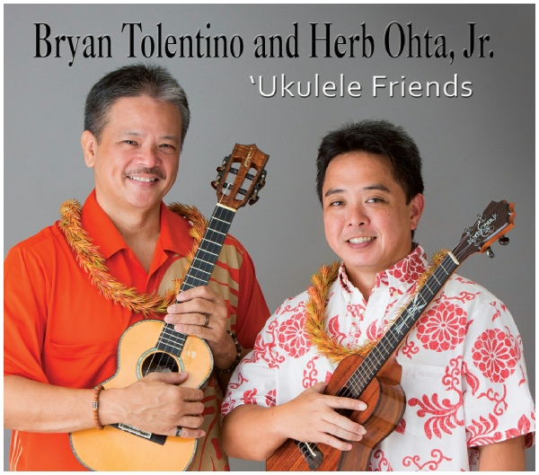 Ukulele Friends Bryan Tolentino and Herb Ohta Jr.